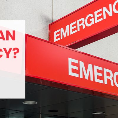 What is an Emergency?  Using the ER for Emergencies vs. Non Emergencies